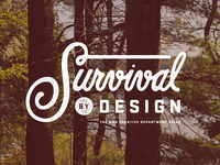 Survival By Design
