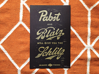 """Pabst and Blatz will give you the Schlitz"" Linocut Print"