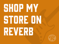 Shop My Store On Reverb.Com