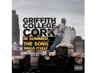 Griffith College Cork - In Summer, The Song Sings Itself