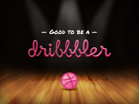 Good to be a Dribbbler!