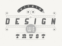Within design we trust