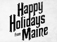 Happy Holidays from Maine
