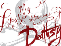 T-SHIRT - My Lifestyle Determines my Deathstyle