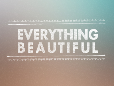 Everything_beautiful01
