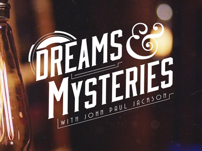 Dribbble - Dreams & Mysteries with John Paul Jackson by Jared Hardwick