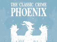 The Classic Crime - Phoenix Poster Design