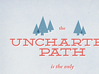 Uncharted Path