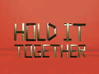 Hold It Together