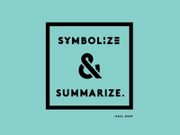 Symbolize & Summarize