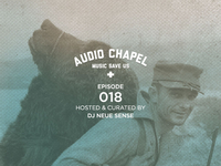 Audio Chapel Episode 018