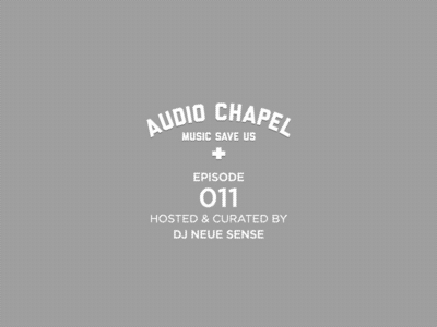 Audio Chapel Episode 011