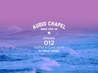 Audio Chapel Episode 012