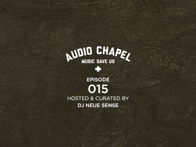 Audio Chapel Episode 015