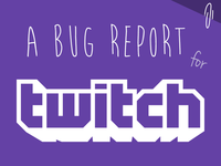 A Bug Report for Twitch.tv - Notices for People you Follow