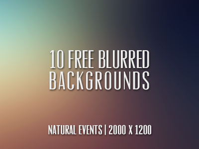Download 10 (free) Blurred Backgrounds!