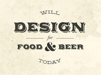 Will Design for Food (and beer)