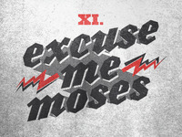 Excuse Me Moses
