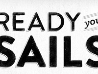Ready Your Sails