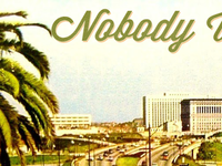 Nobody Walks in L.A.!