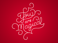 You Are Magical Type
