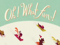'Oh! What Fun!' Holiday Greeting Card