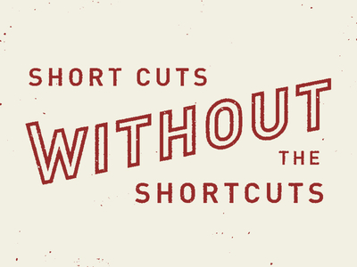 Short Cuts / Shortcuts