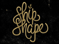....Ship Shape.