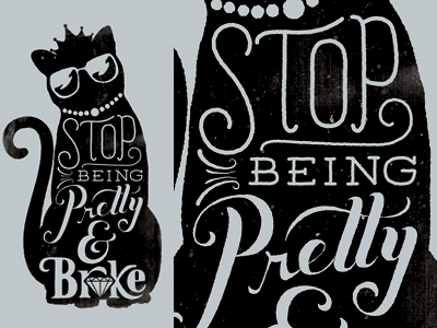 Stop_being_pretty_dribbble