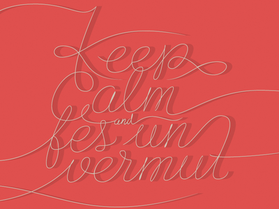 Keep Calm and fes un vermut
