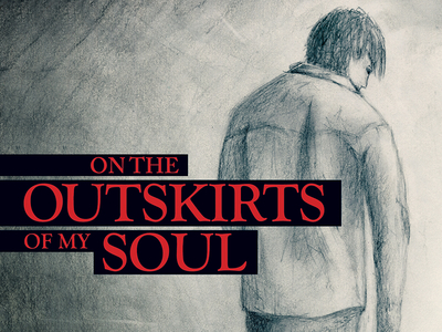 """On the Outskirts of My Soul"" Book Design"