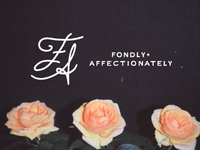 Fondly Affectionately