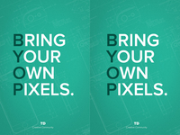 BYOP - Bring Your Own Pixels