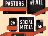 7 Ways Pastors Fail at Social Media