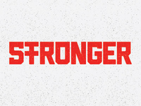 Stronger (Custom Type)