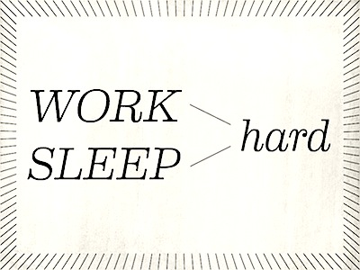 Work_hard_sleep_hard_s