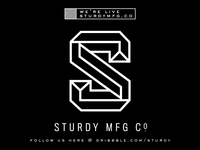 SturdyMFG.Co is now live.