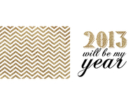 2013 will be my year!