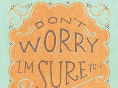 Dontworry-closeup-01