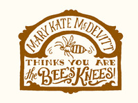 I think you are the bee's knees