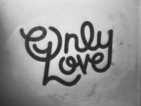 Only Love Script