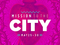 Mission to the City