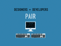Designers And Developers Pair