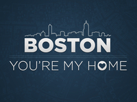 Boston, you're my home