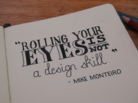 Rolling Your Eyes Is Not A Design Skill