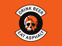 Drink beer – eat asphalt. (Patch)