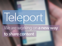 Teleport is coming!