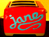 Jane, the toaster