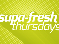 Supa-Fresh Thursdays