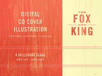 The Fox And King - Skillshare Class